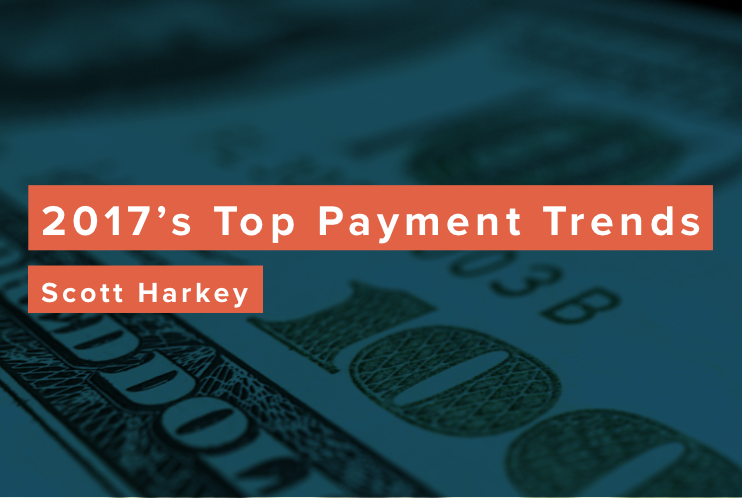 Previewing the Top Payment Trends in 2017