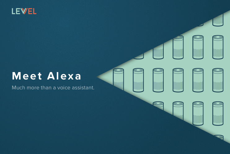 Meet Alexa—Much More Than a Voice Assistant