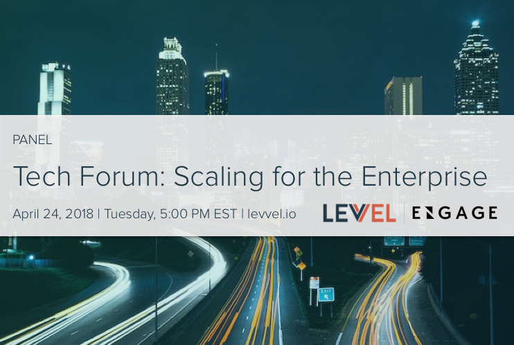 Engage Ventures' Technology Forum: Scaling for the Enterprise