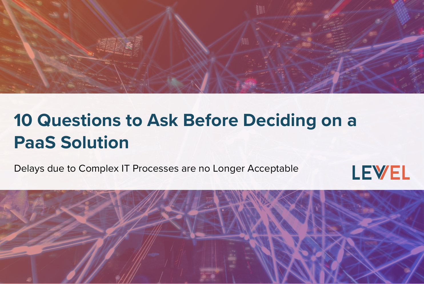 10 Questions to Ask Before Deciding on a Paas Solution