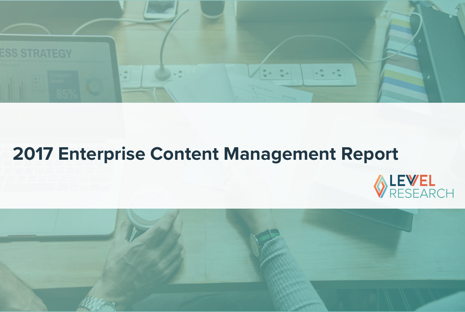 2017 Enterprise Content Management Report