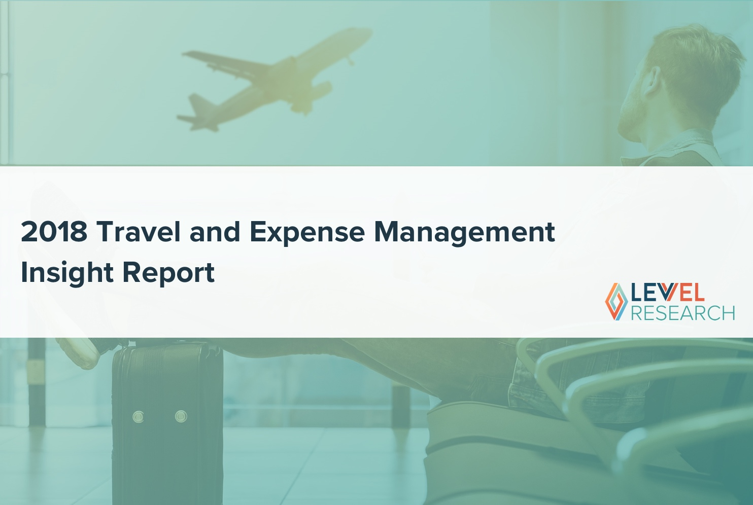 2018 Travel and Expense Management Insight Report