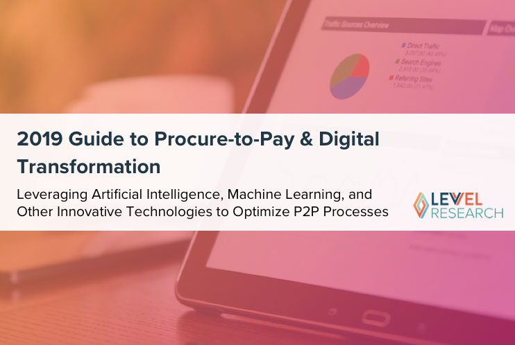 2019 Guide to Procure-to-Pay & Digital Transformation