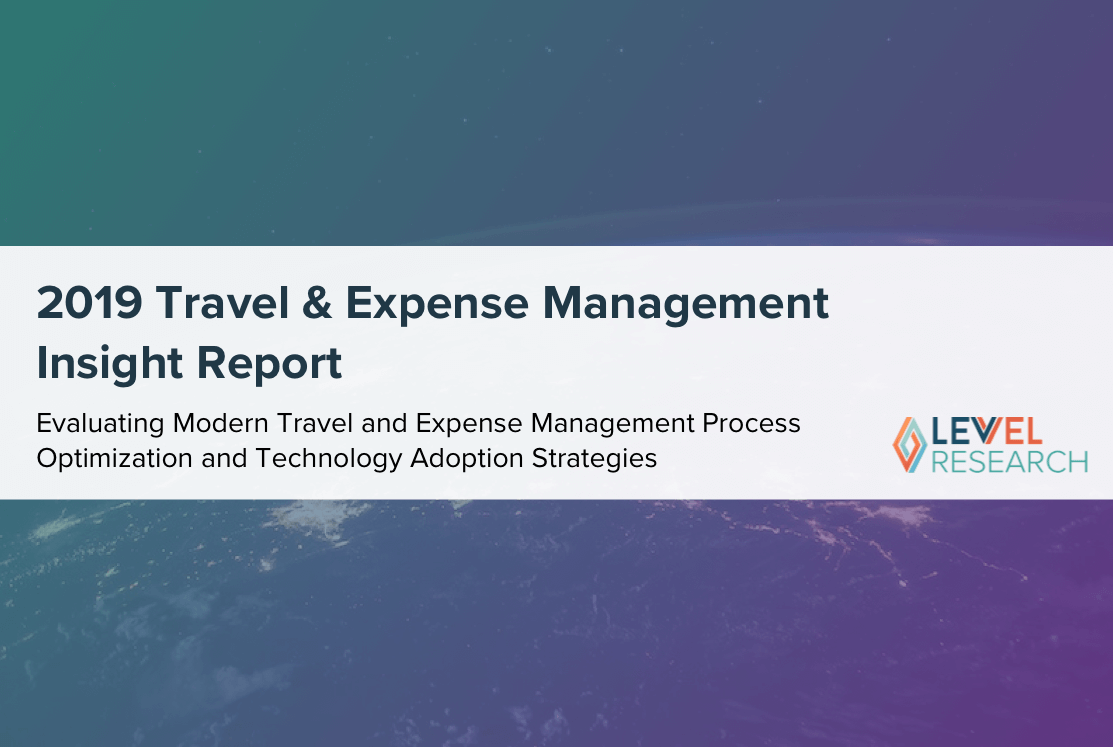2019 Travel and Expense Management  Insight Report