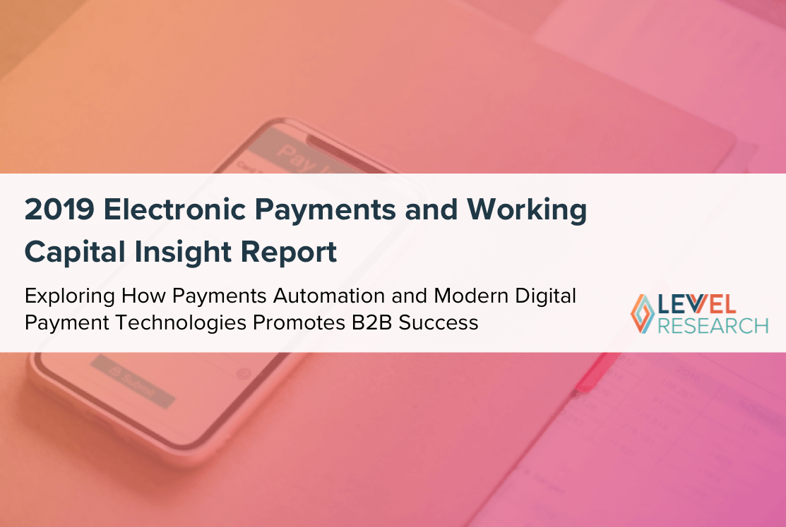 2019 Electronic Payments and Working Capital Insight Report