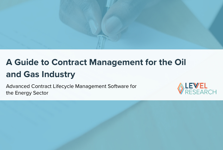 A Guide to Contract Management for the Oil and Gas Industry