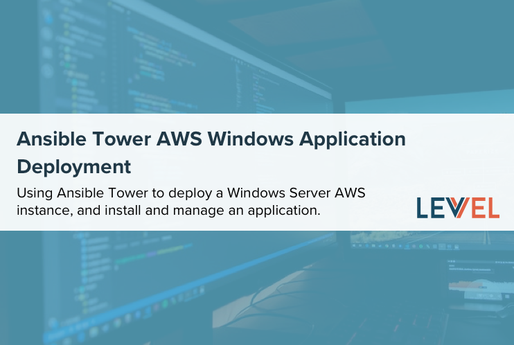 Ansible Tower AWS Windows Application Deployment