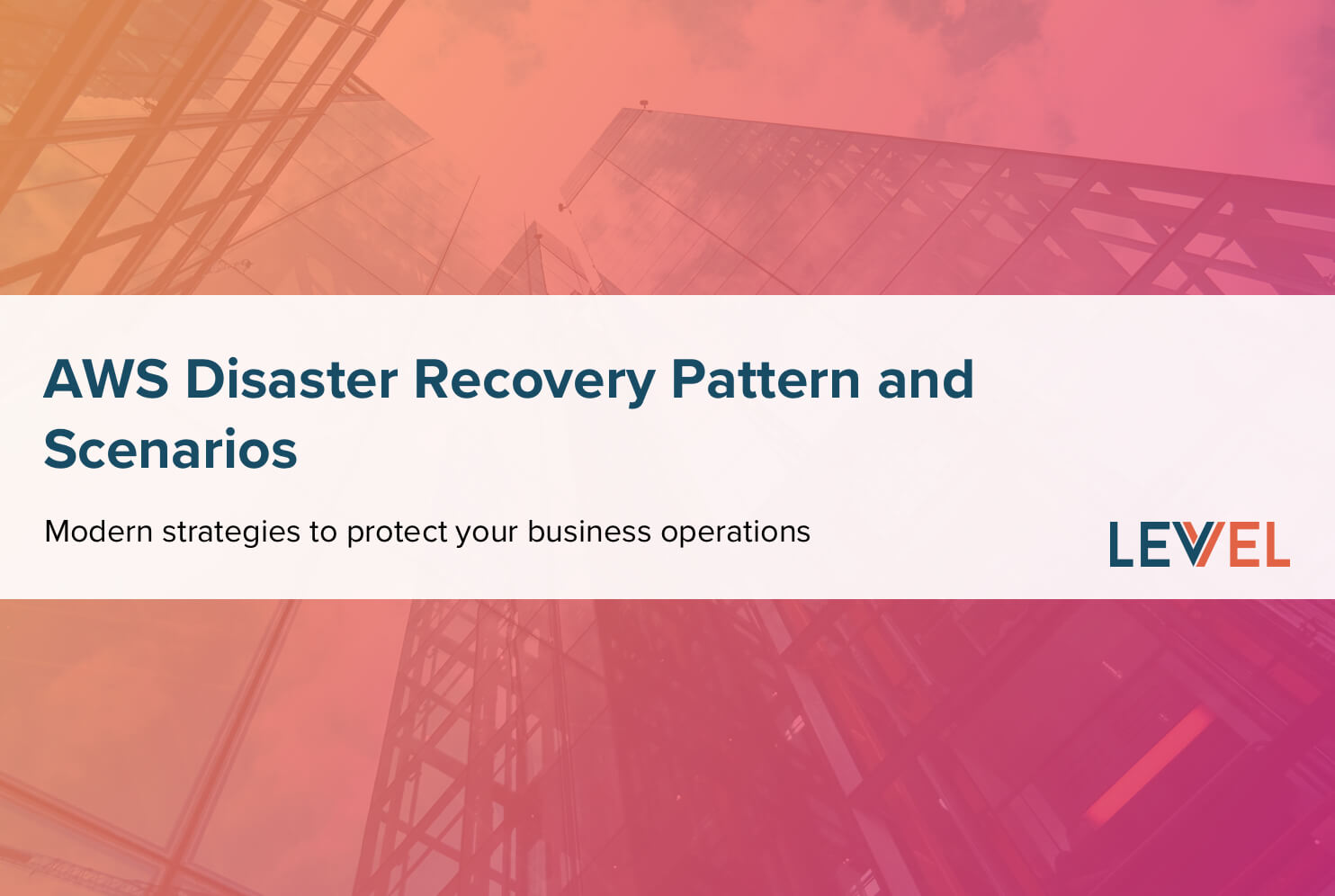 AWS Disaster Recovery Pattern and Scenarios