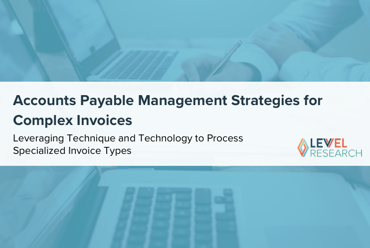 Accounts Payable Management Strategies for Complex Invoices