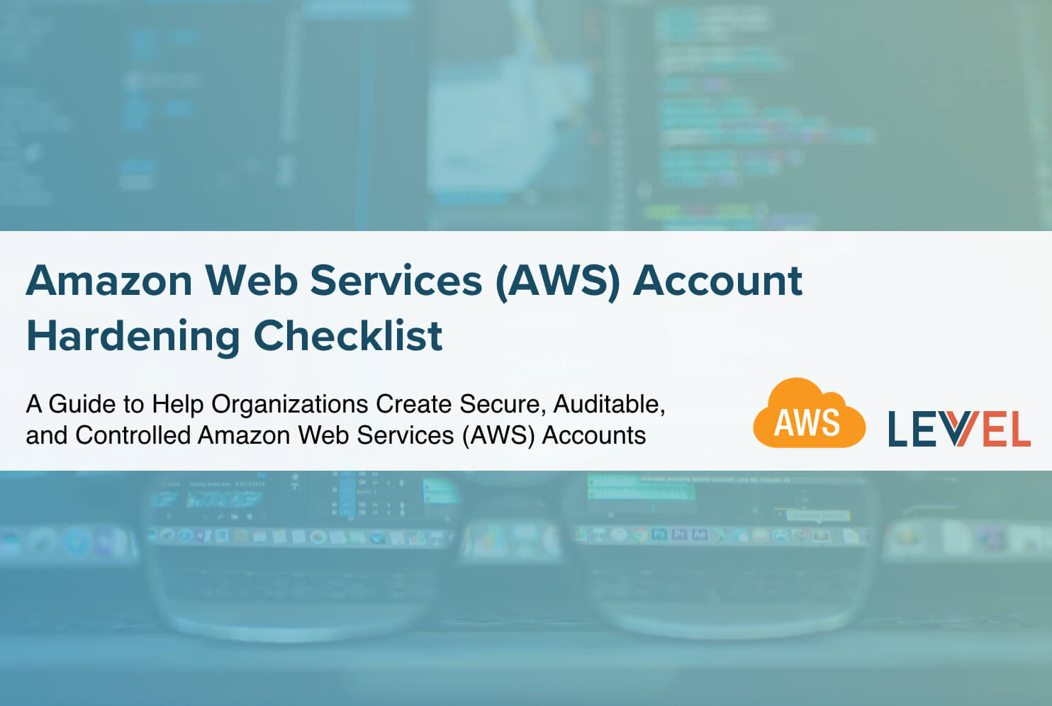 Amazon Web Services (AWS) Account Hardening Checklist