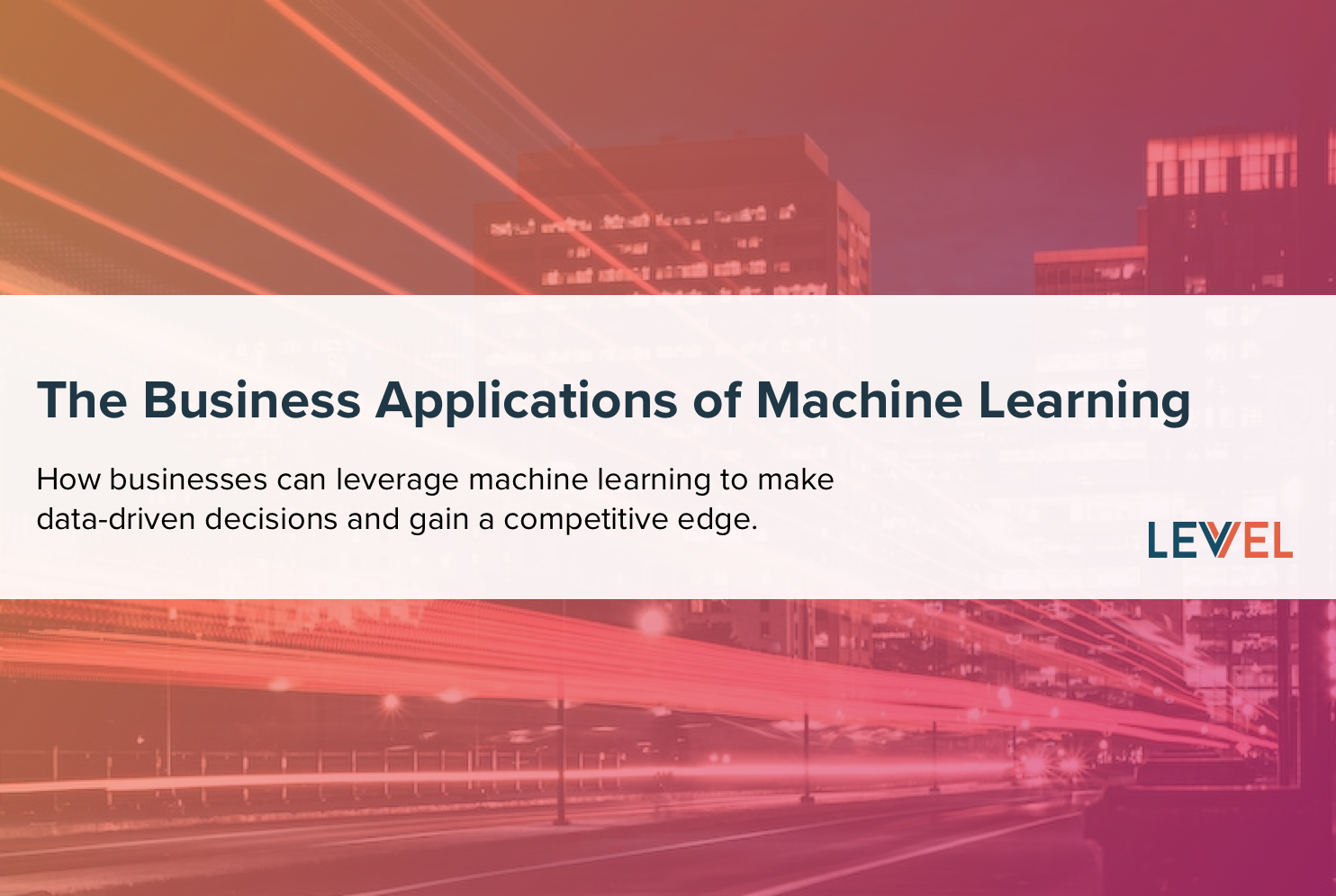 The Business Applications of Machine Learning