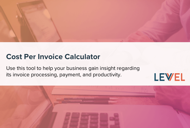 Cost Per Invoice Calculator