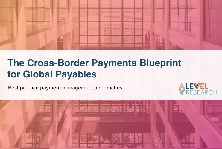 The Cross-Border Payments Blueprint for Global Payables