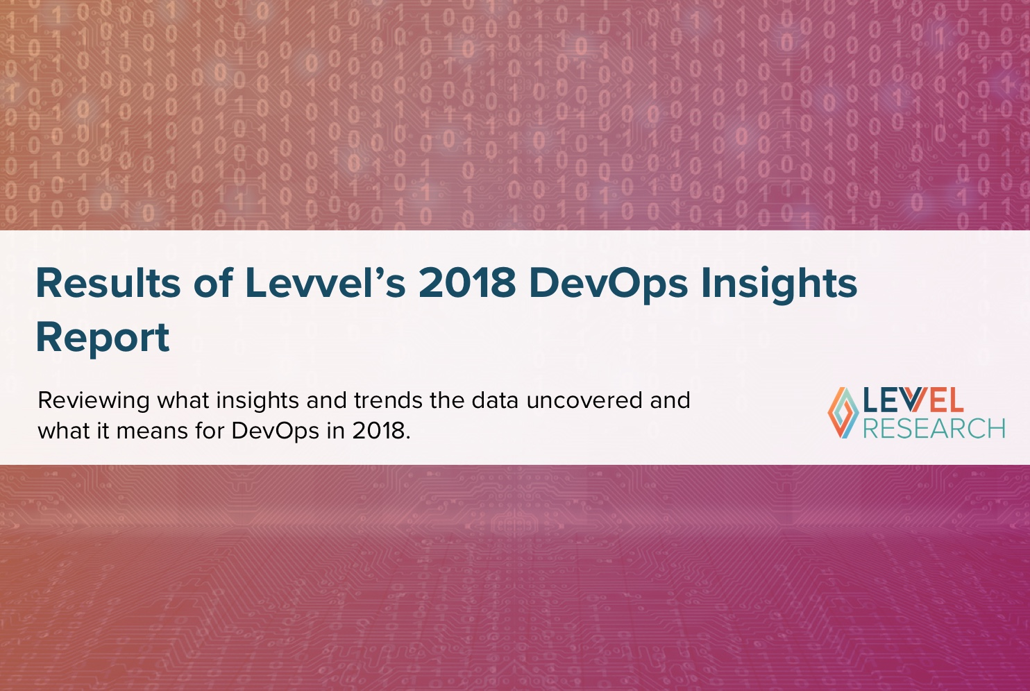 Results of Levvel's 2018 DevOps Insight Report