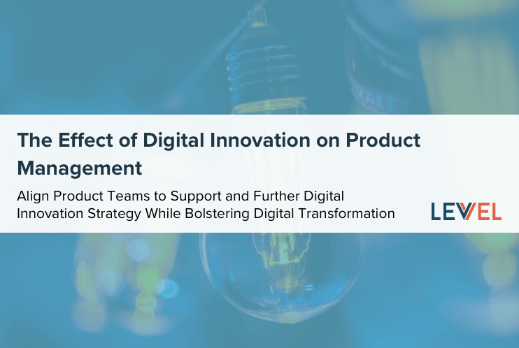 The Effect of Digital Innovation on Product Management