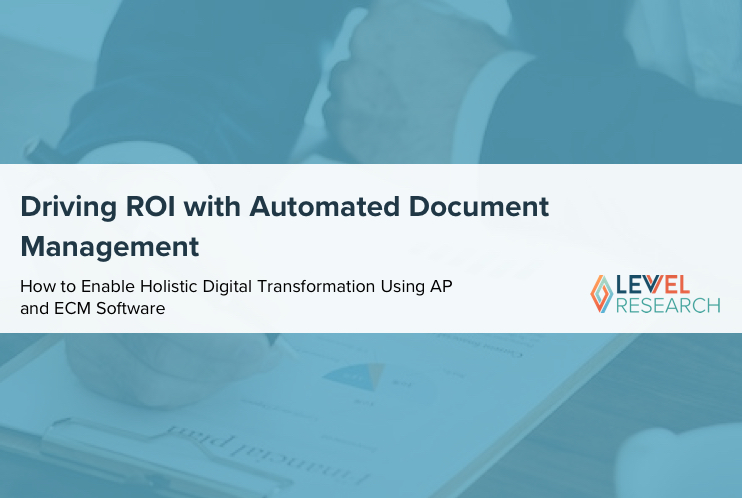Driving ROI with Automated Document Management