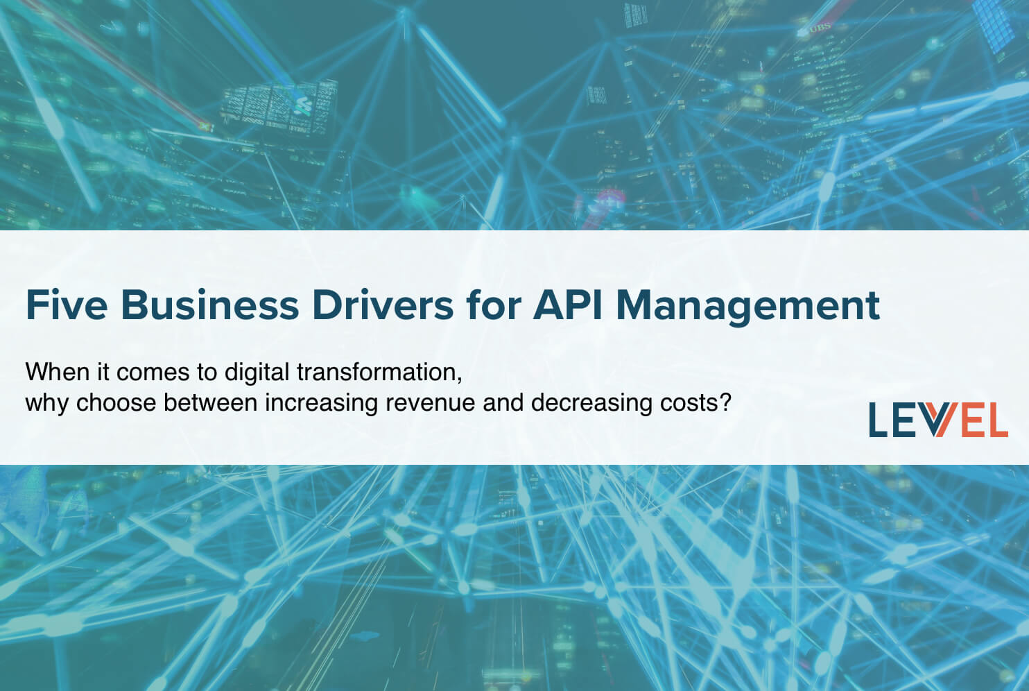 Five Business Drivers for API Management