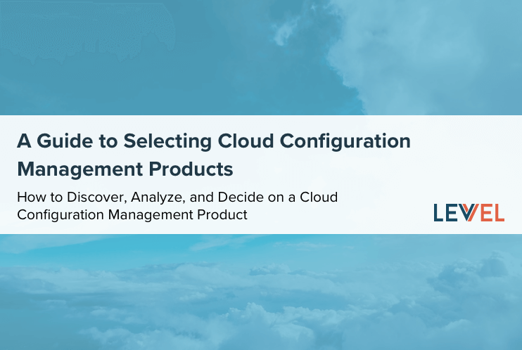 A Guide to Selecting Cloud Configuration Management Products