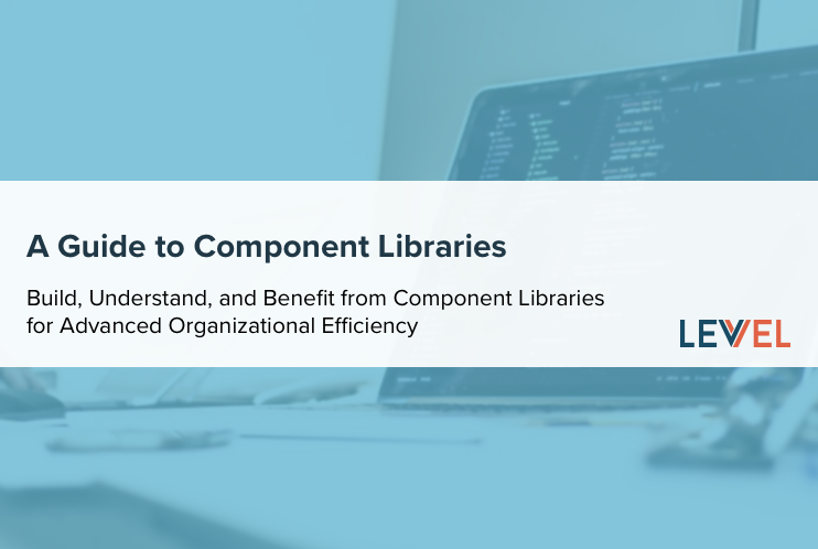 A Guide to Building, Understanding, and Benefiting from Component Libraries for Advanced Organizational Efficiency
