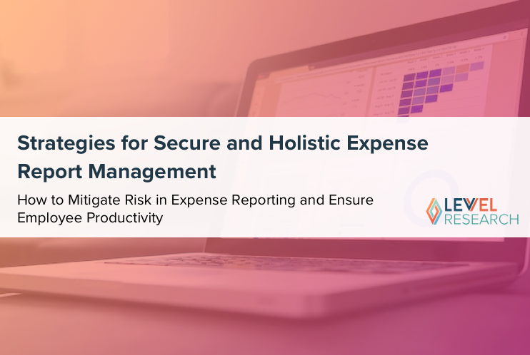 Strategies for Secure and Holistic Expense Report Management