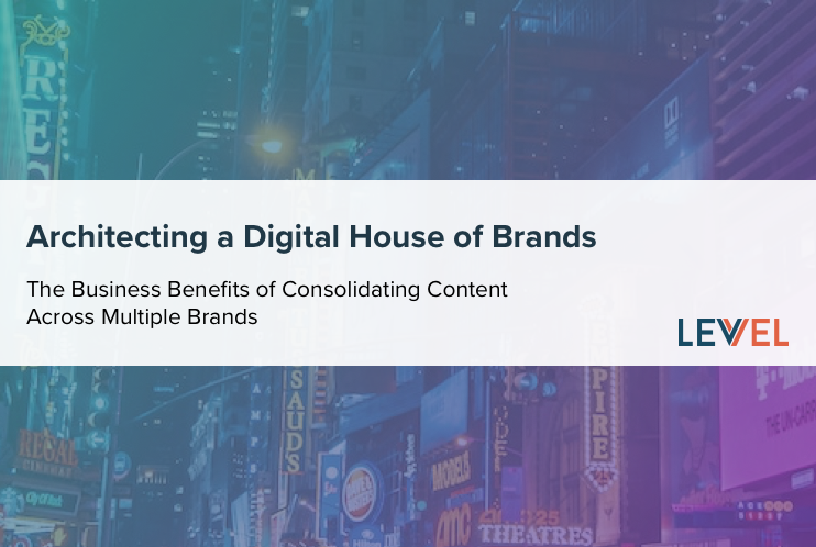 Architecting a Digital House of Brands