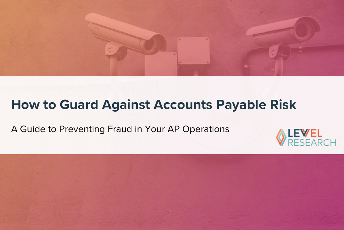 How to Guard Against Accounts Payable Risk