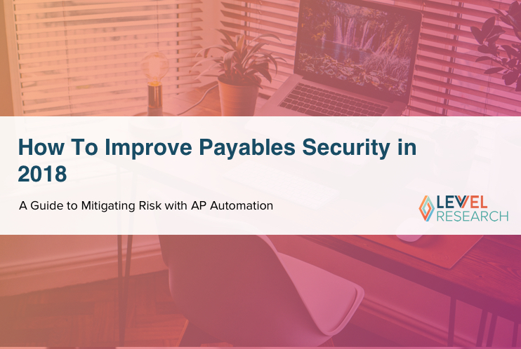 How To Improve Payables Security in 2018
