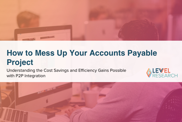 How to Mess Up Your Accounts Payable Project