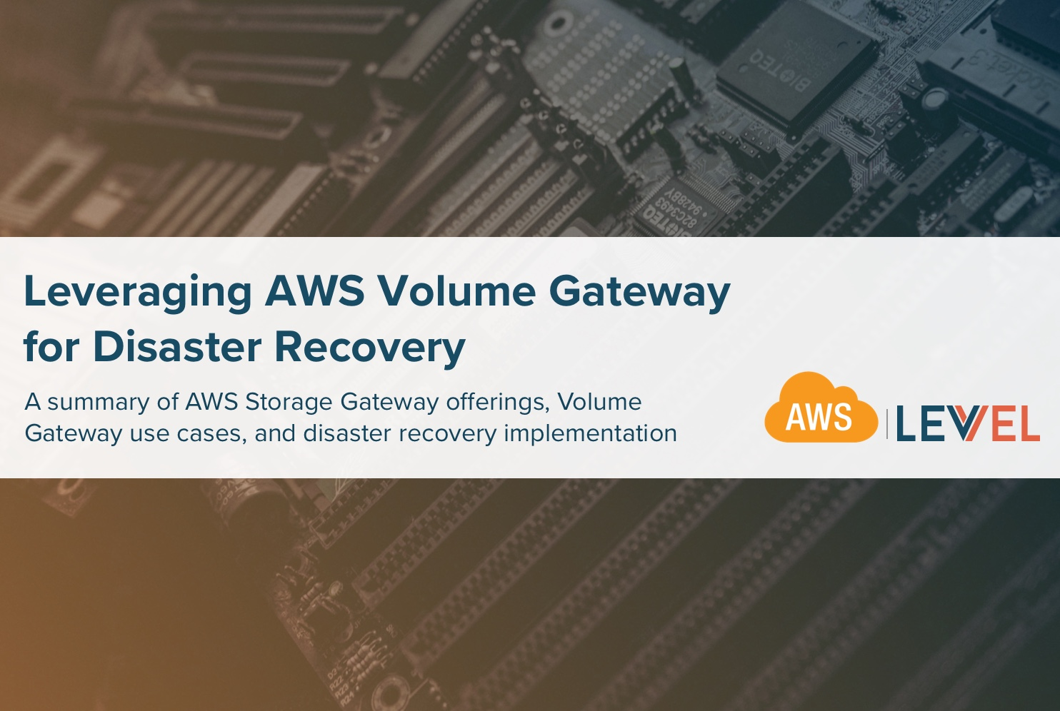 Leveraging AWS Volume Gateway for Disaster Recovery