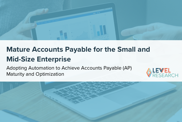 Mature Accounts Payable for the Small and Mid-Size Enterprise