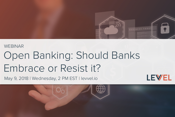 Open Banking: Should Banks Resist or Embrace It?