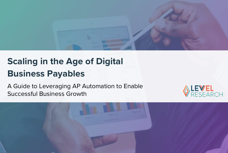 Scaling in the Age of Digital Business Payables