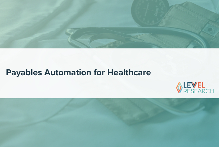Payables Automation for Healthcare
