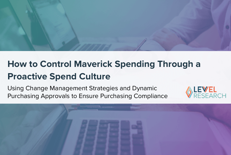 How to Control Maverick Spending Through a Proactive Spend Culture