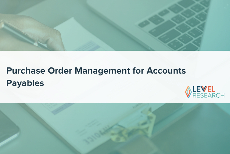 Purchase Order Management for Accounts Payables