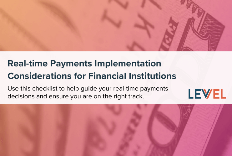 Real-time Payments Implementation Considerations for Financial Institutions