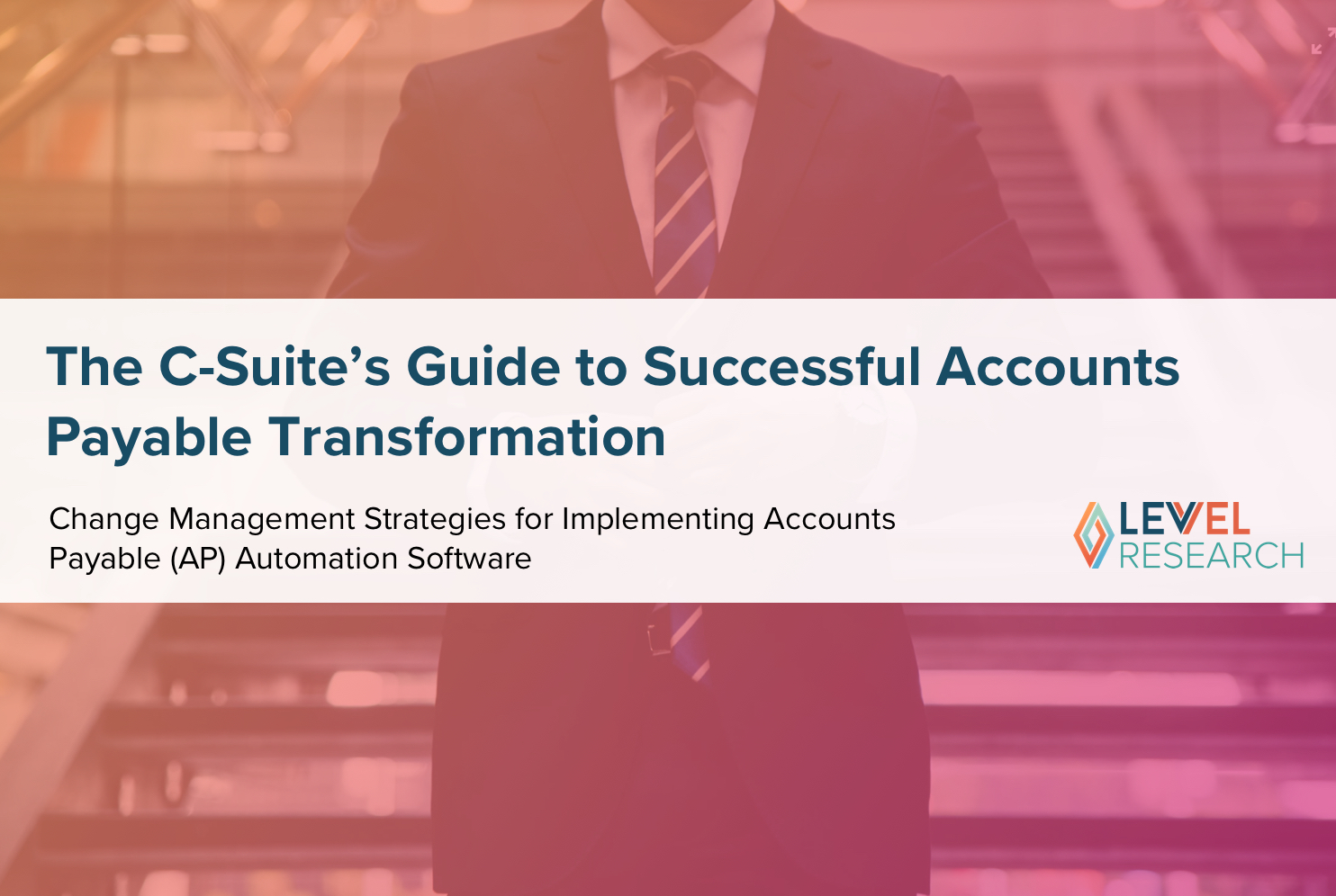 The C-Suite's Guide to Successful Accounts Payable Transformation