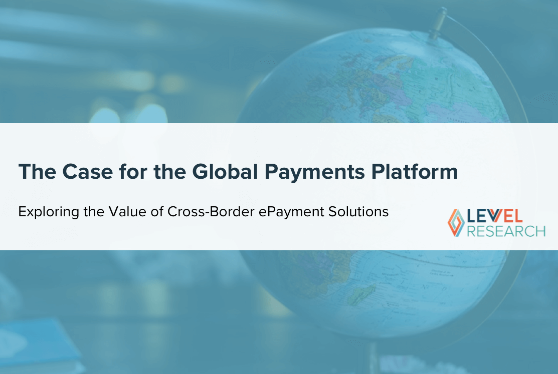 The Case for the Global Payments Platform