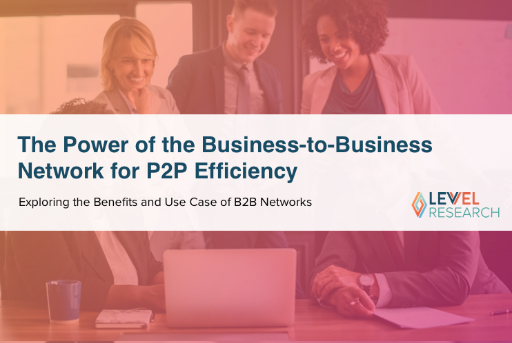 The Power of the Business-to-Business Network for P2P Efficiency