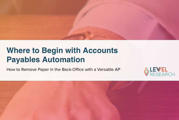 Where to Begin with Accounts Payables Automation