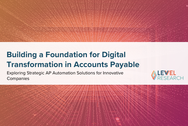 Building a Foundation for Digital Transformation in Accounts Payable